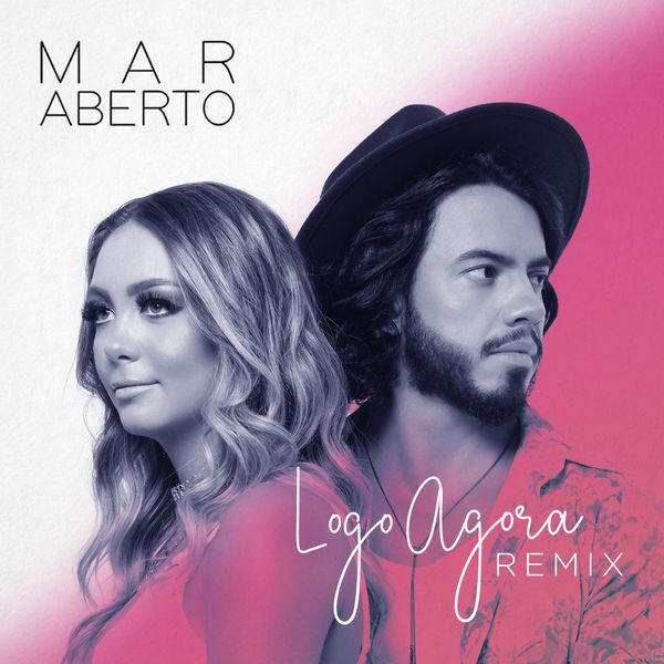 MAR ABERTO - Logo agora (Remix)