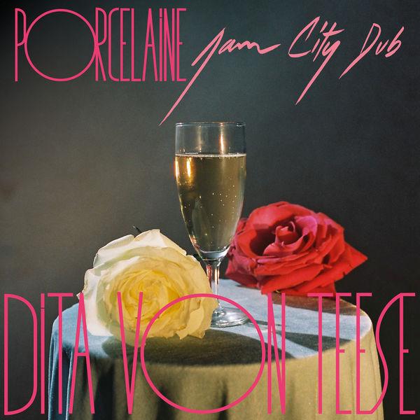 Dita Von Teese - Porcelaine (Jam City Dub)