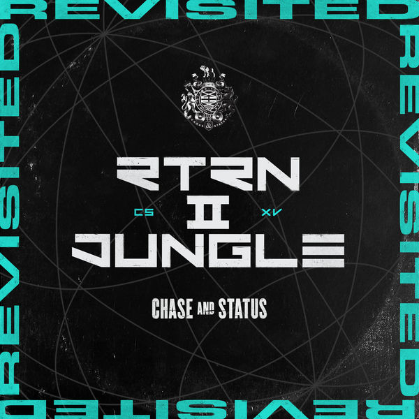 Chase & Status - RTRN II JUNGLE: REVISITED