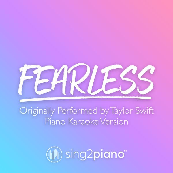 Sing2Piano - Fearless (Originally Performed by Taylor Swift)