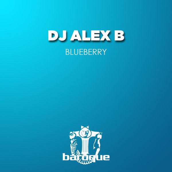 Dj Alex B - Blueberry