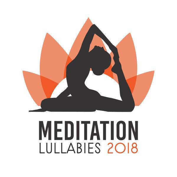 Yoga - Meditation Lullabies 2018