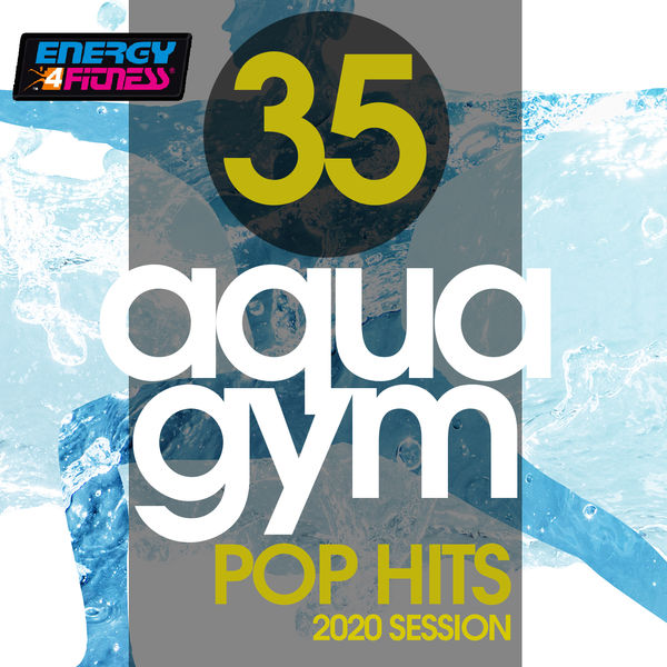 Various Artists - 35 Aqua Gym Pop Hits 2020 Session