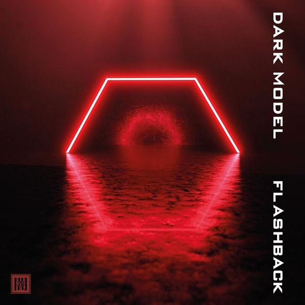 Dark Model - Flashback