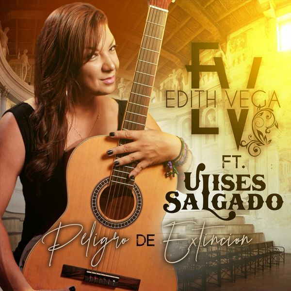 Edith Vega - Peligro de Extincion (feat. Ulises Salgado)