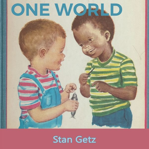Stan Getz - One World