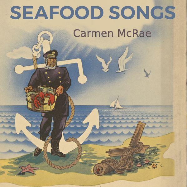 Carmen McRae - Seafood Songs