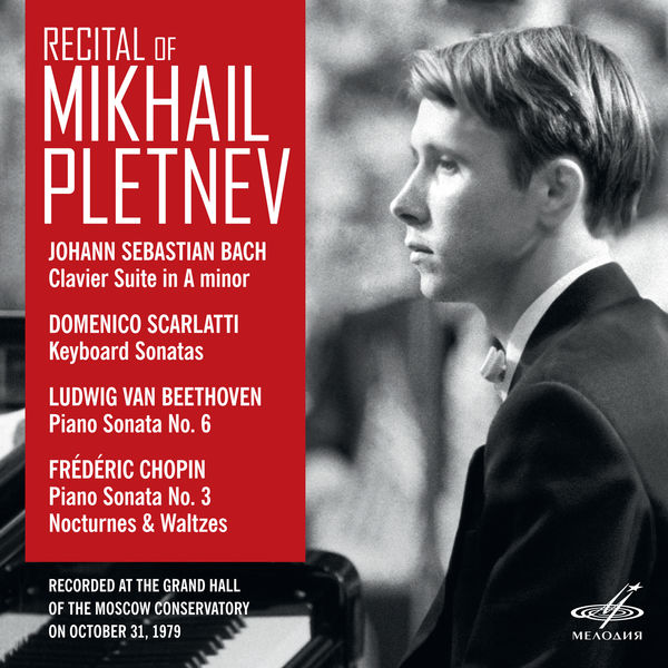 Mikhail Pletnev - Recital of Mikhail Pletnev. Moscow, October 31, 1979 (Live)