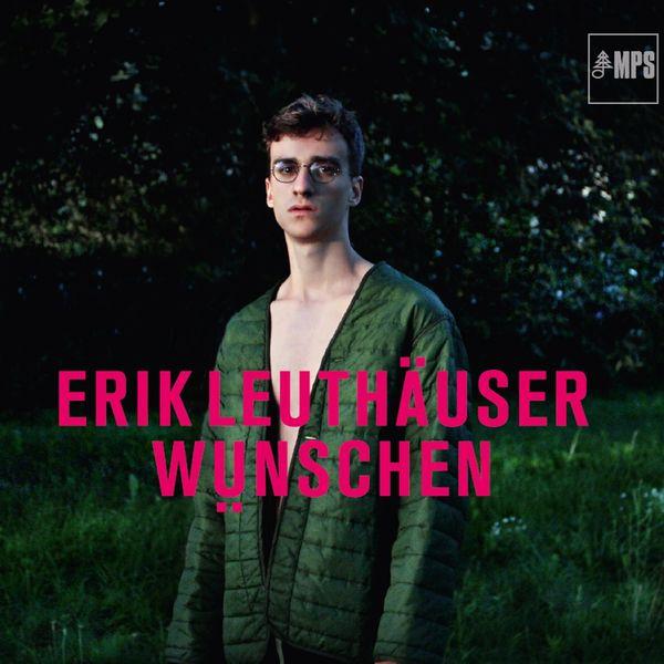 Erik Leuthäuser - Wünschen