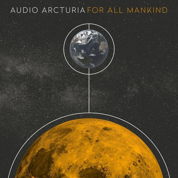 Audio Arcturia - For All Mankind