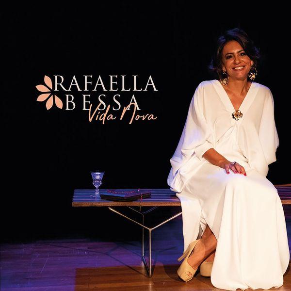 Rafaella Bessa - Vida Nova