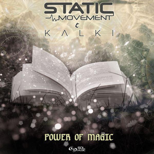 Static Movement - Power of Magic