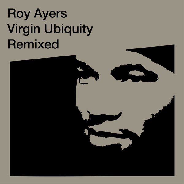 Roy Ayers - Virgin Ubiquity: Remixed
