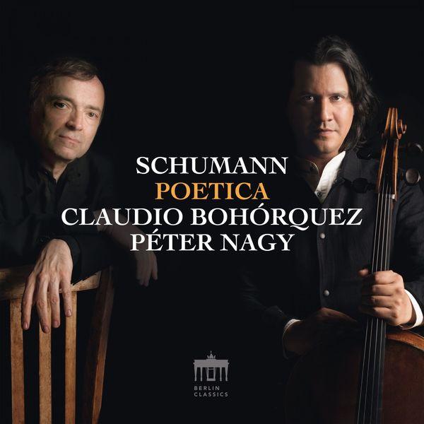 Claudio Bohorquez - Schumann: Poetica