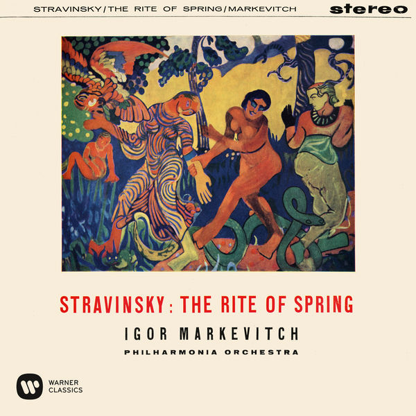 Igor Markevitch - Stravinsky: The Rite of Spring