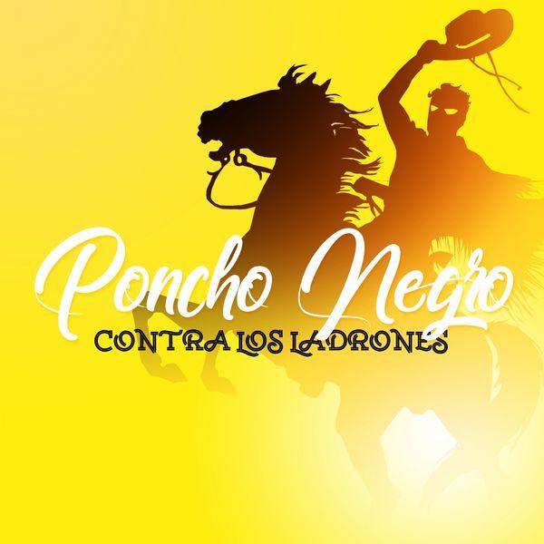 The Harmony Group - Poncho Negro Contra Los Ladrones