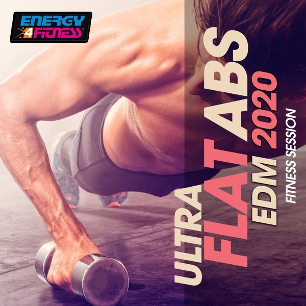 Various Artists, Array - Ultra Flat ABS EDM 2020 Fitness Session (15 Tracks Non-Stop Mixed Compilation for Fitness & Workout)
