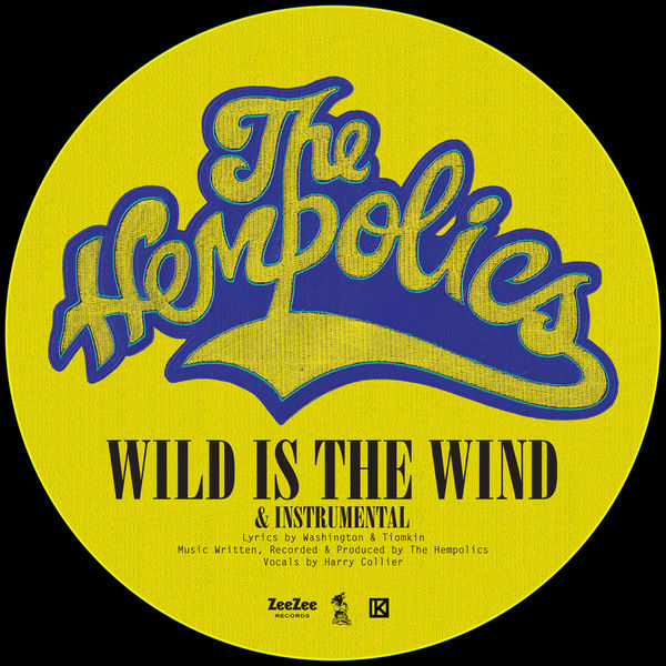 The Hempolics - Wild Is The Wind