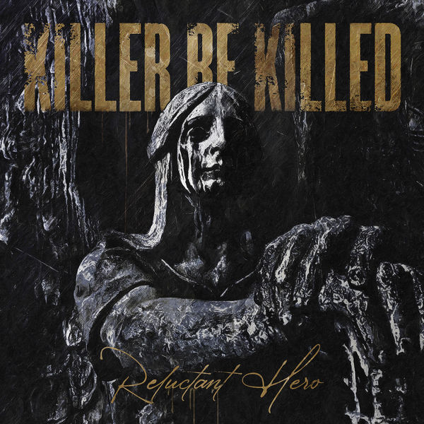 Killer Be Killed - Inner Calm from Outer Storms