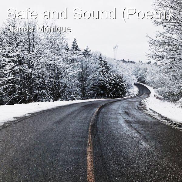 Jianda Monique - Safe and Sound (Poem)
