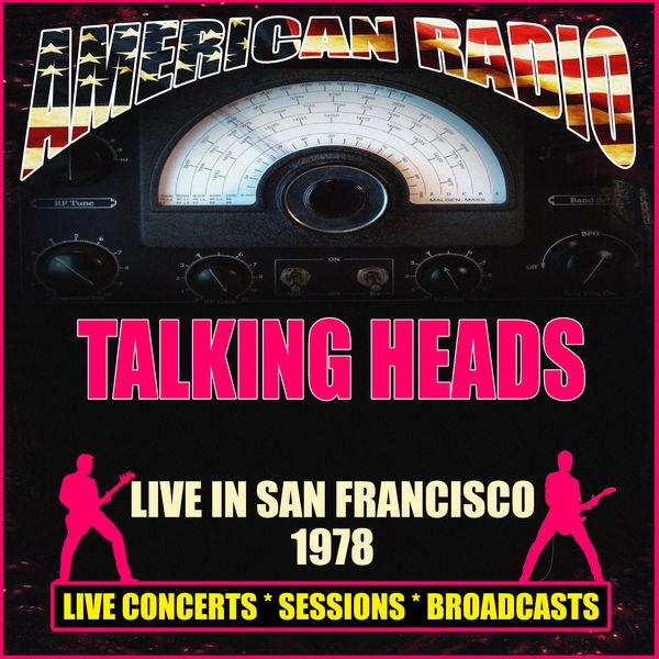 Talking Heads - Live in San Francisco 1978