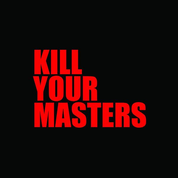 Run The Jewels - Kill Your Masters