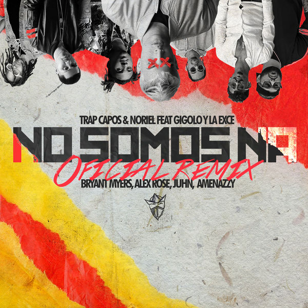 Trap Capos - No Somos Ná (Remix)