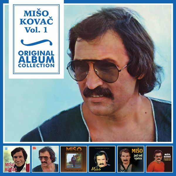 Mišo Kovač  - Original Album Collection, Vol. 1