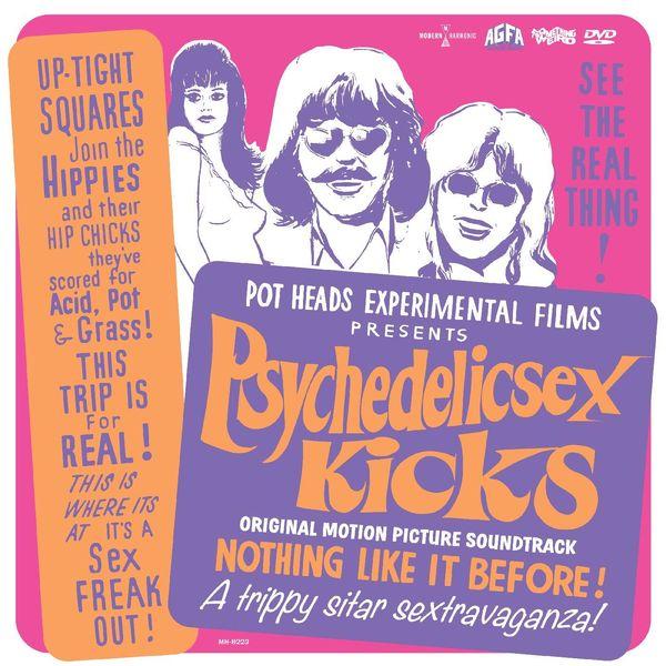 Psychedelic Sex Kicks - Original Motion Picture Soundtrack