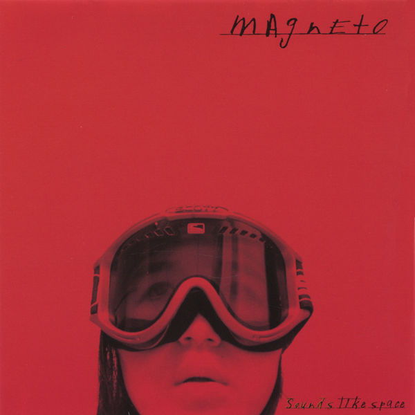 Magneto - Sounds Like Space