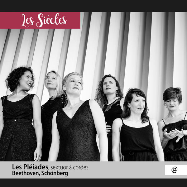 Les Pléiades - Beethoven & Schönberg