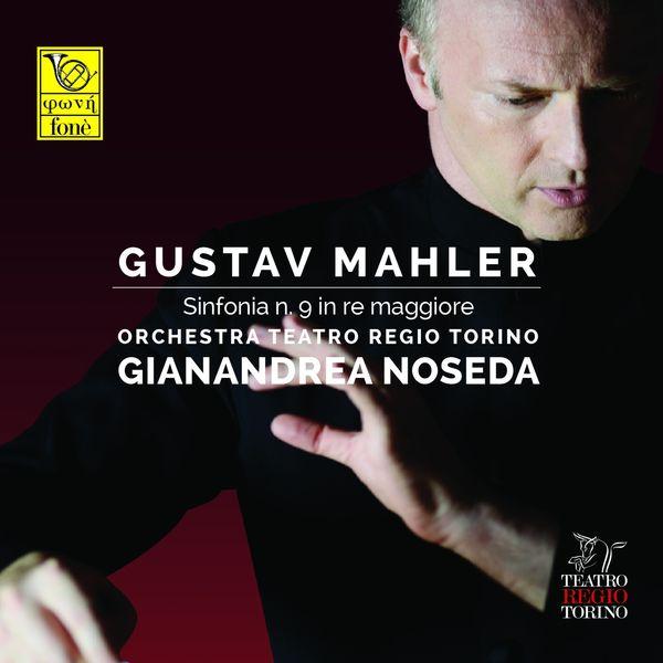 Gianandrea Noseda, Orchestra Teatro Regio Torino - Mahler: Sinfonia No. 9 in D Major