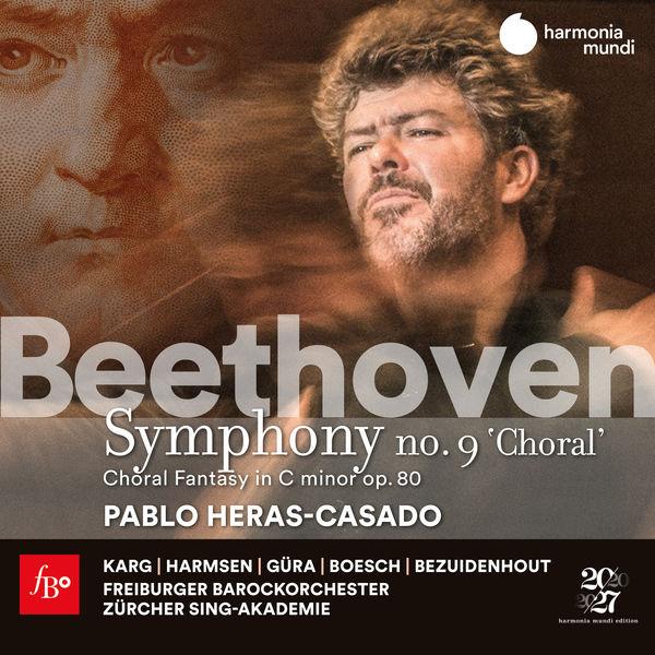 Pablo Heras-Casado - Beethoven: Symphony No. 9 & Choral Fantasy