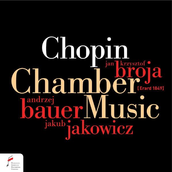 Jan Krzysztof Broja - Chopin: Chamber Music