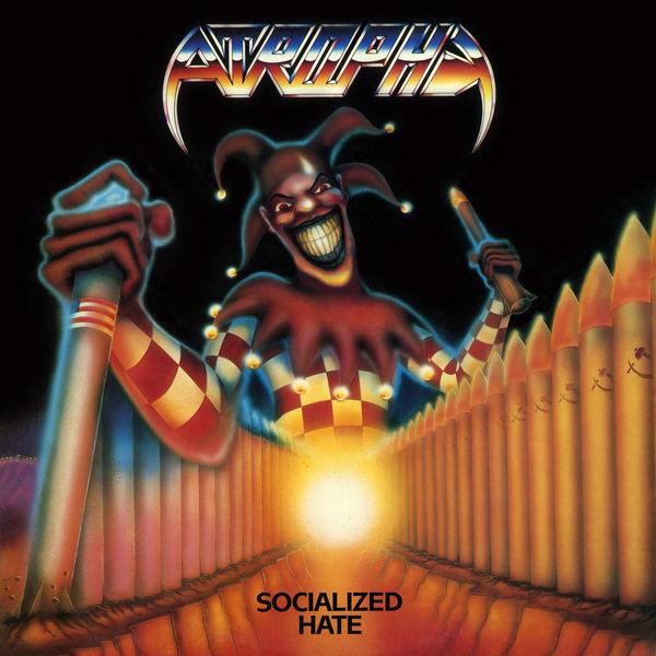 Atrophy - Socialized Hate