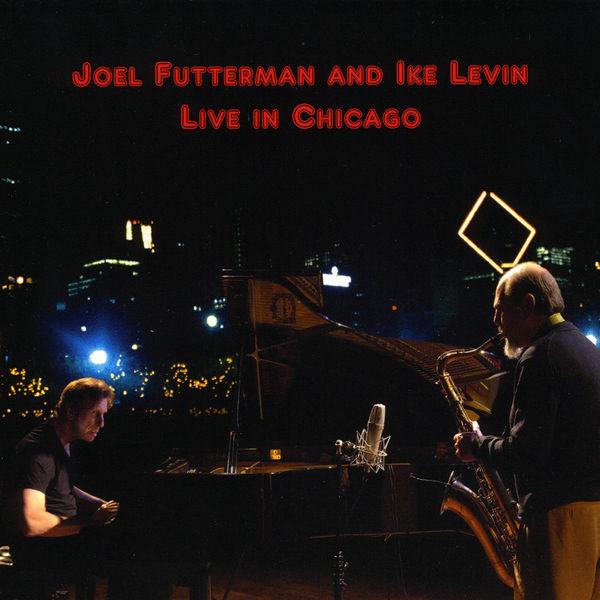 Joel Futterman - Live in Chicago