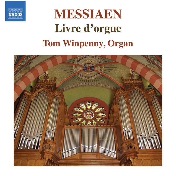 Tom Winpenny - Messiaen : Livre d'orgue