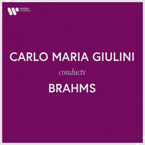 Carlo Maria Giulini - Carlo Maria Giulini Conducts Brahms