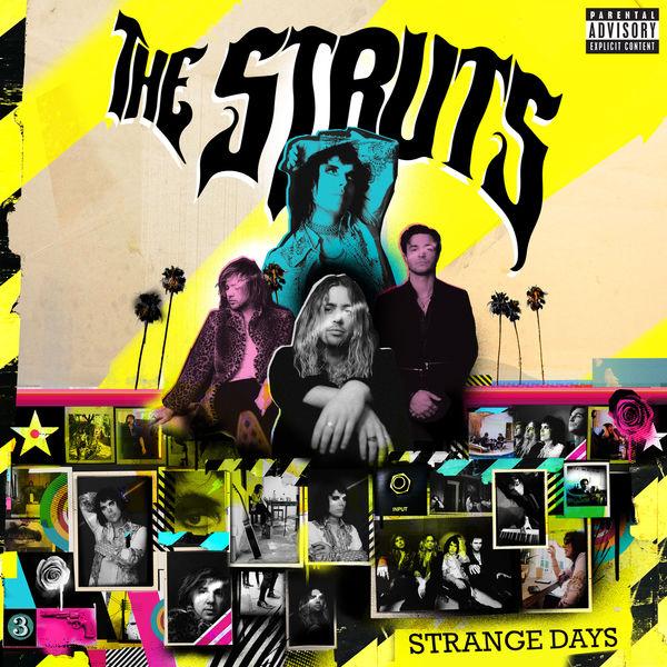 The Struts - Strange Days (Explicit)