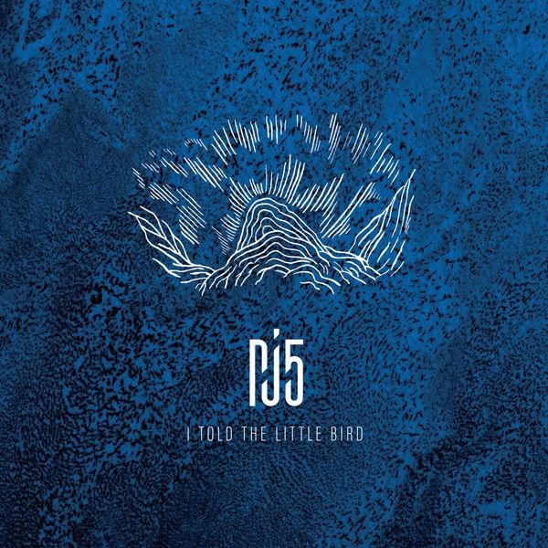 PJ5 feat. Jozef Dumoulin & Isabel Sörling - I Told the Little Bird