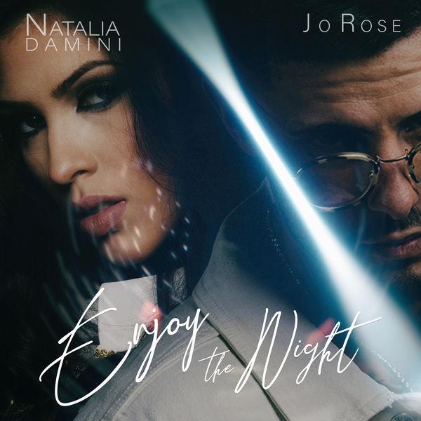 Natalia Damini - Enjoy the Night