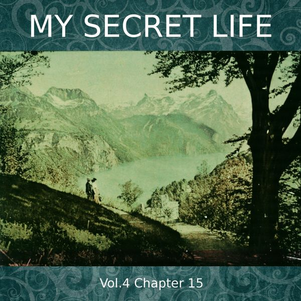 Dominic Crawford Collins - My Secret Life, Vol. 4 Chapter 15