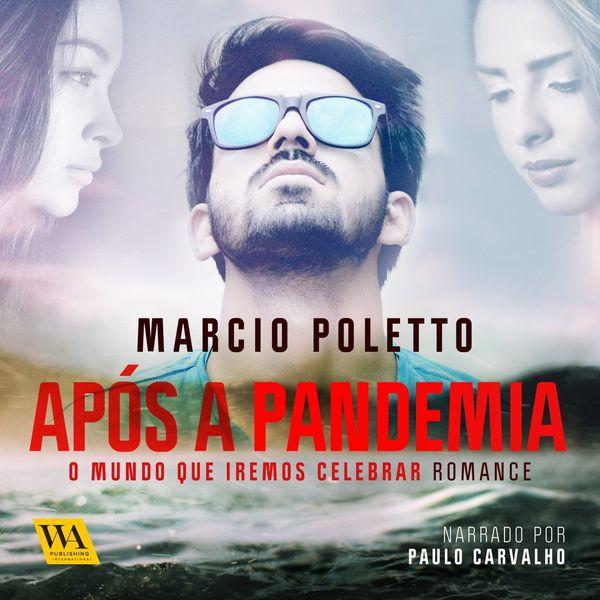 Marcio Poletto - Após a Pandemia