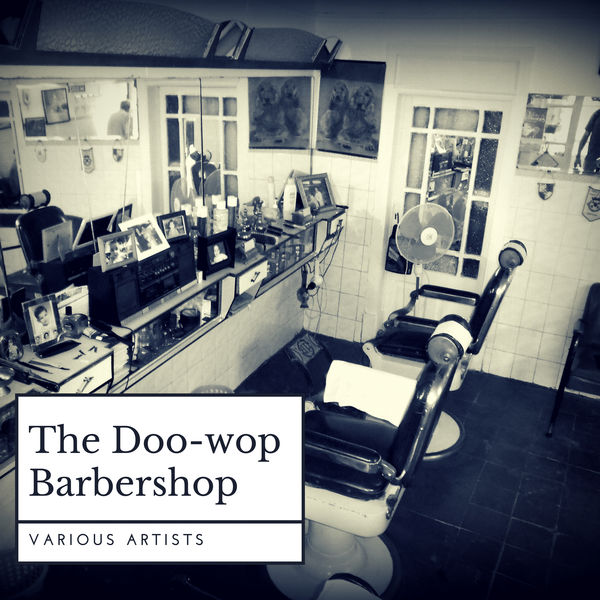 Various Artists - The Doo-wop Barbershop