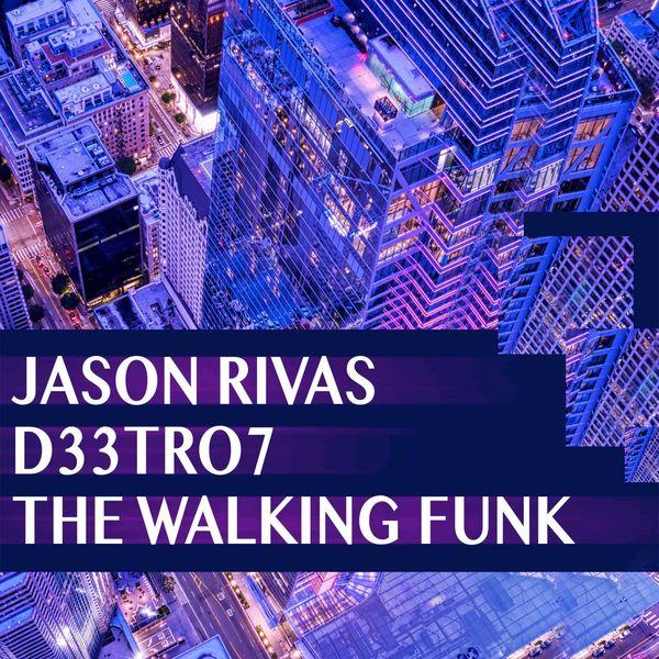 Jason Rivas - The Walking Funk