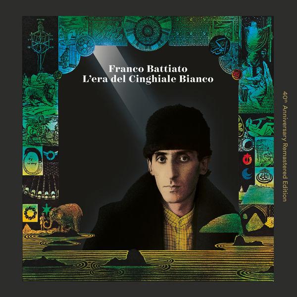 Franco Battiato|L'Era Del Cinghiale Bianco (40th Anniversary Remastered Edition)