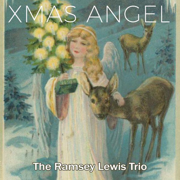 The Ramsey Lewis Trio - Xmas Angel