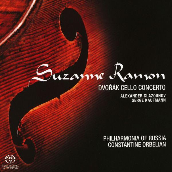 Suzanne Ramon|Dvořák, Glazunov & Kaufmann: Cello Concerto