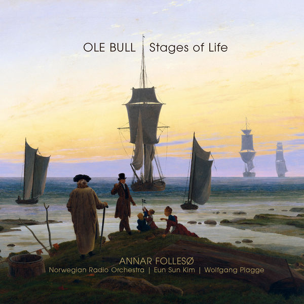 Ole Bull - Ole Bull - Stages of Life