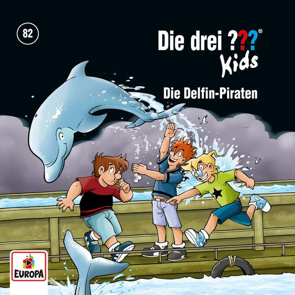 Die Drei ??? Kids - 082/Die Delfin-Piraten